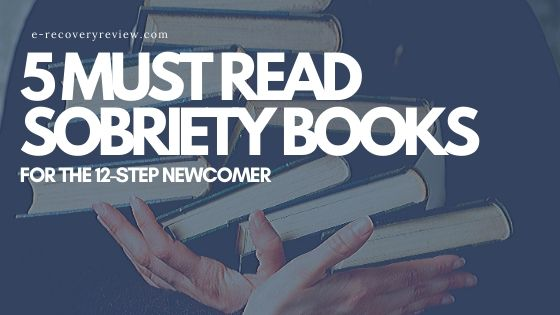 5 Must Read Sobriety Books