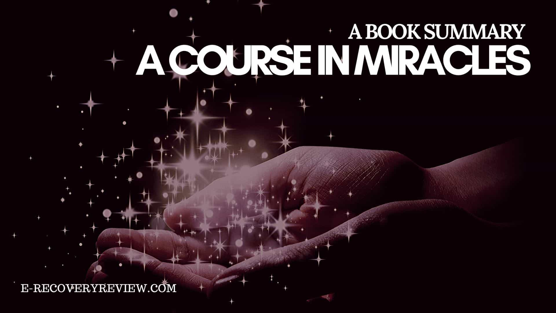 a course in miracles review