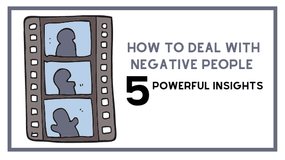 how to deal with negative poeple