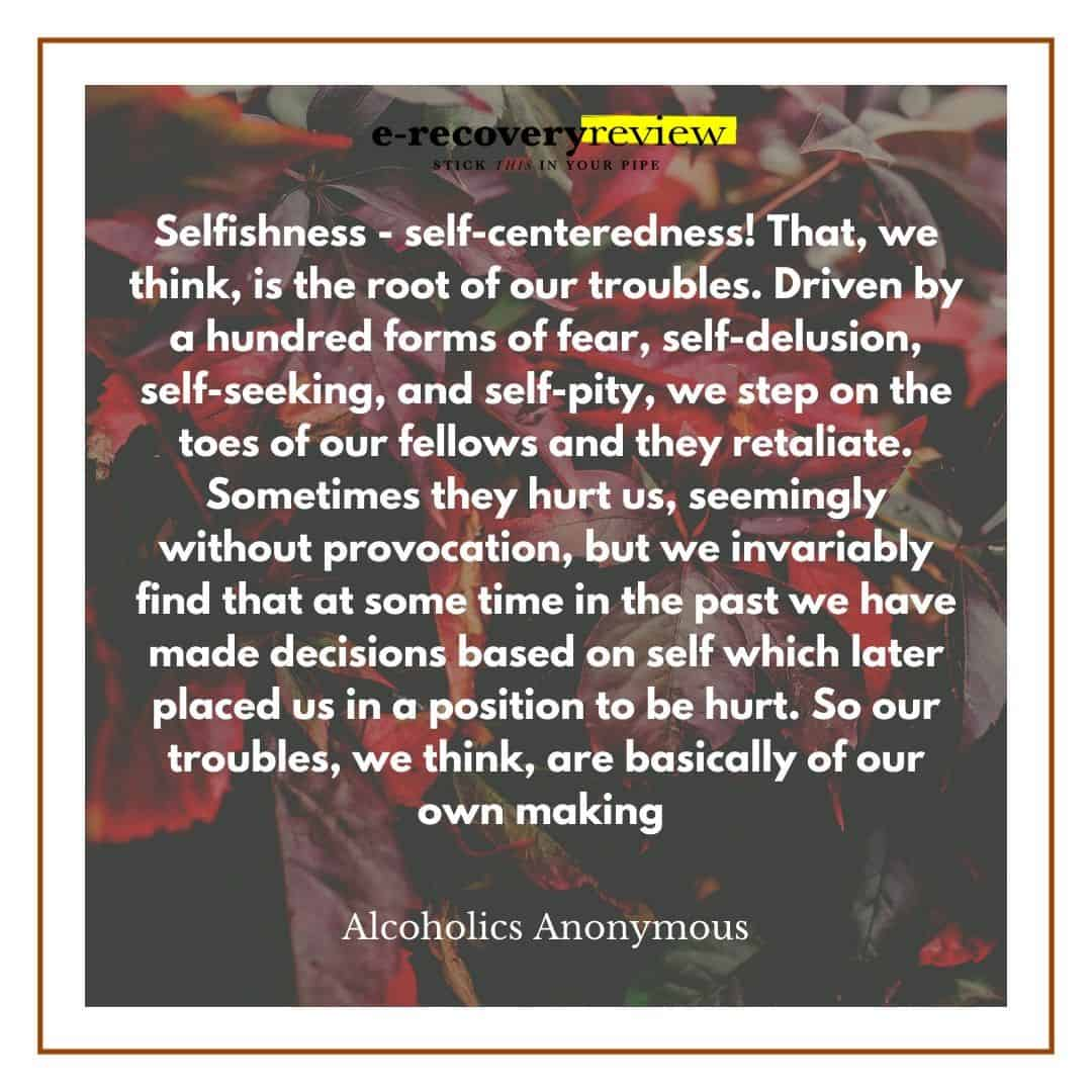 aa self-centeredness