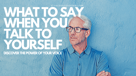 what to say when you talk to yourself (1)